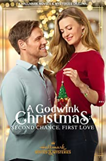 A Godwink Christmas: Second Chance, First Love (2020 TV Movie)