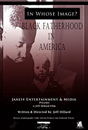 In Whose Image? Black Fatherhood in America Poster