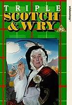 Triple Scotch & Wry