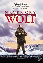 Never Cry Wolf (1983) Poster - Movie Forum, Cast, Reviews
