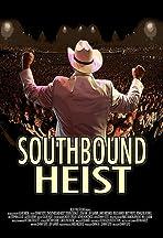 Southbound Heist