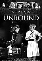 Strega: Unbound