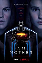فيلم I Am Mother مترجم