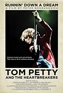 Downloads old movies Tom Petty and the Heartbreakers: Runnin' Down a Dream by Peter Bogdanovich [2K]