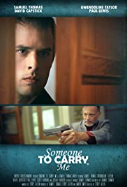 Someone to Carry Me Poster