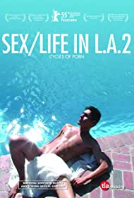 Cycles of Porn: Sex/Life in L.A., Part 2 (2005)