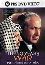 The 50 Years War: Israel and the Arabs