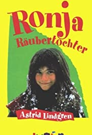 Ronja Robbersdaughter (1984) Poster - Movie Forum, Cast, Reviews