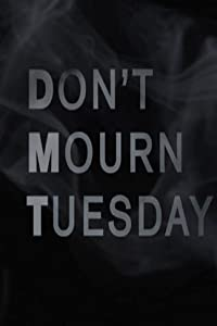 PC movies hd download Don't Mourn Tuesday [360p]