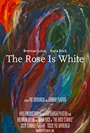 The Rose Is White Poster