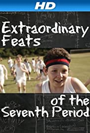 Extraordinary Feats of the Seventh Period Poster
