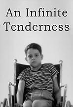 Une infinie tendresse