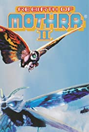 Rebirth of Mothra II (1997) Mosura 2: Kaitei no daikessen 1080p