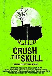 Crush the Skull Poster