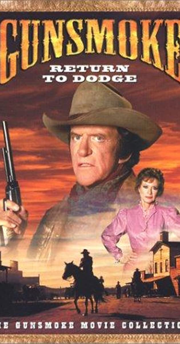 Gunsmoke: Return to Dodge (TV Movie 1987) - Gunsmoke: Return