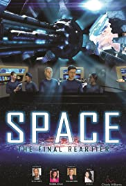 Space the Final Reartier Poster
