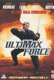 Ultimax Force (1989) film en francais gratuit