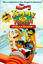 The Adventures of Timmy the Tooth: Molar Island Poster