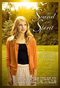 Primary photo for The Sound of the Spirit