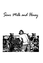 Sour Milk and Honey