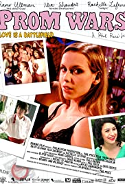 Prom Wars: Love Is a Battlefield(2008) Poster - Movie Forum, Cast, Reviews