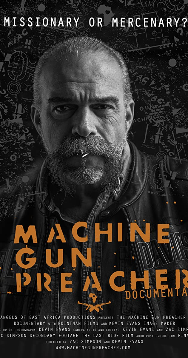 Machine Gun Preacher Documentary 2014 Plot Summary Imdb