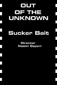 Primary photo for Sucker Bait