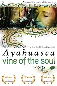Website free movie downloads Vine of the Soul: Encounters with Ayahuasca [HDR]