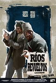 Ríos revueltos Poster