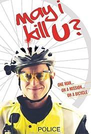 May I Kill U? Poster