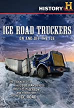 Ice Road Truckers: Off the Ice