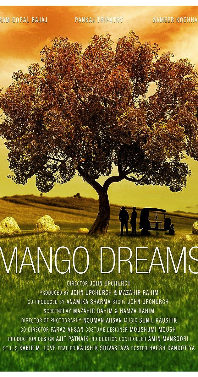 Mango Dreams (2016) - Full Cast & Crew - IMDb