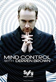 Mind Control with Derren Brown Poster - TV Show Forum, Cast, Reviews