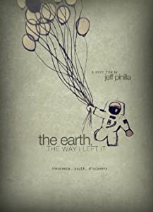 The Earth, the Way I Left It