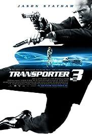 Transporter 3(2008) Poster - Movie Forum, Cast, Reviews