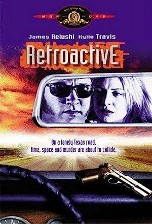 Retroactive (1997): ย้อนอดีตแก้อนาคต