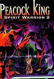 Peacock King: Spirit Warrior - Festival of Ogres' Revival Poster