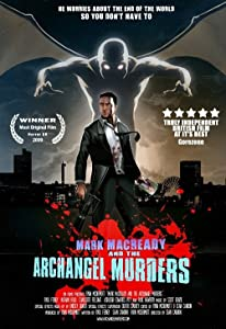 Watching action movies high Mark Macready and the Archangel Murders by [QHD]