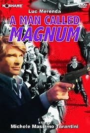 A Man Called Magnum Poster