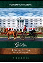 A Brief History of the Greenbrier