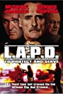 L.A.P.D.: To Protect and to Serve (2001) Poster