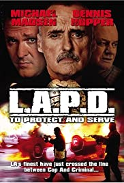 L.A.P.D.: To Protect and to Serve(2001) Poster - Movie Forum, Cast, Reviews