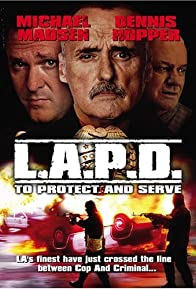 Primary photo for L.A.P.D.: To Protect and to Serve