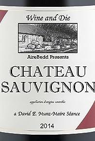 Primary photo for Chateau Sauvignon: terroir