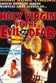 Holy Virgin vs. The Evil Dead Poster