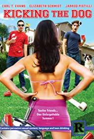 Kicking the Dog (2009) Poster - Movie Forum, Cast, Reviews
