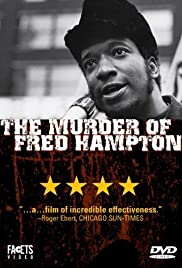 The Murder of Fred Hampton (1971) Poster - Movie Forum, Cast, Reviews