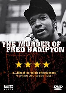 The Murder of Fred Hampton Stanley Nelson