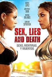Sexo, mentiras y muertos(2011) Poster - Movie Forum, Cast, Reviews