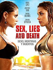 A really funny movie to watch Sexo, mentiras y muertos by none [Avi]